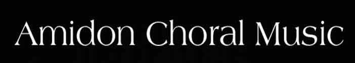 Amidon Choral Music